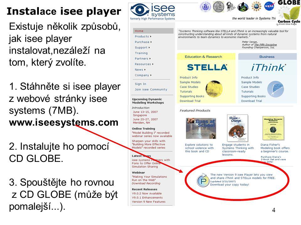 4 Instal ace isee player Existuje několik způsobů, jak isee player instalovat,nezáleží na tom, který zvolíte.