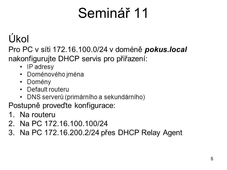 Seminář 11 DHCP servis Router DHCP server 6