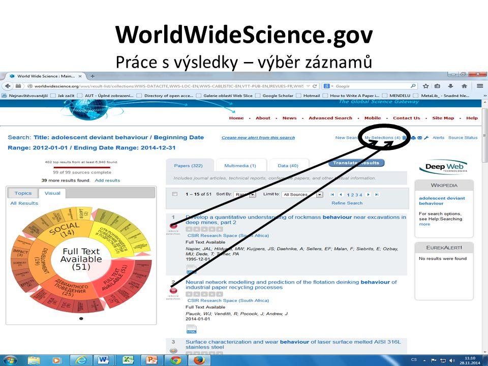 WorldWideScience.gov Práce s výsledky – zpřesnění dotazu, redukce počtu výsledků Zpřesnění dotazu