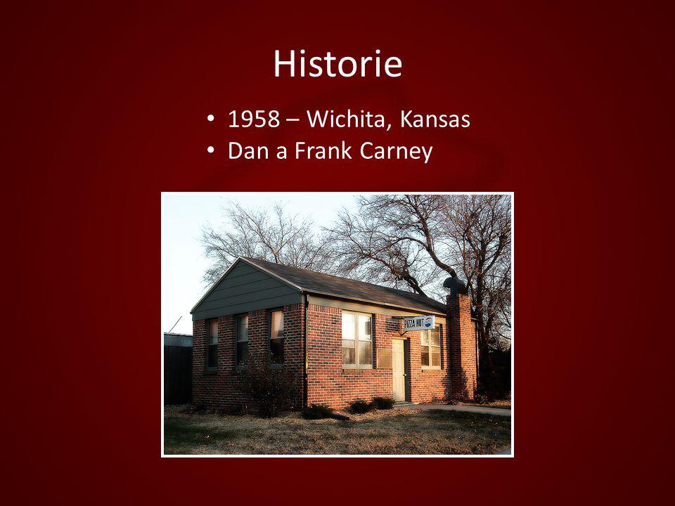 Historie 1958 – Wichita, Kansas Dan a Frank Carney