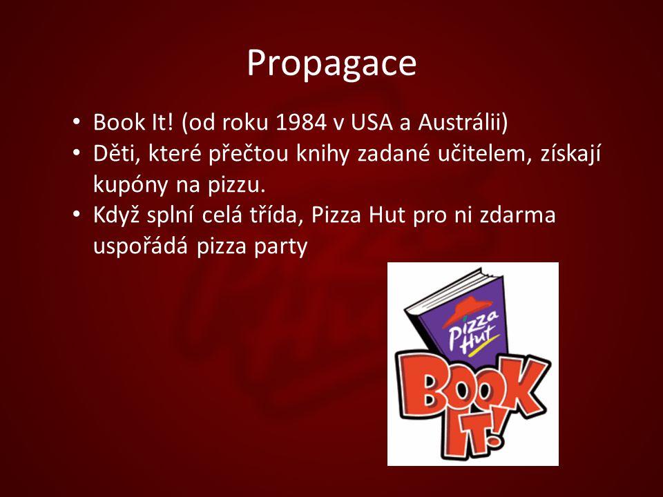 Propagace Book It! (od roku 1984 v USA a Austrálii) Děti, které přečtou knihy zadané učitelem, získají kupóny na pizzu. Když splní celá třída, Pizza H