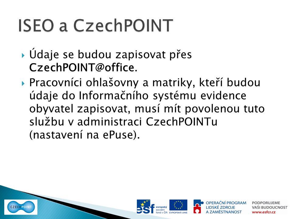  Údaje se budou zapisovat přes CzechPOINT@office.