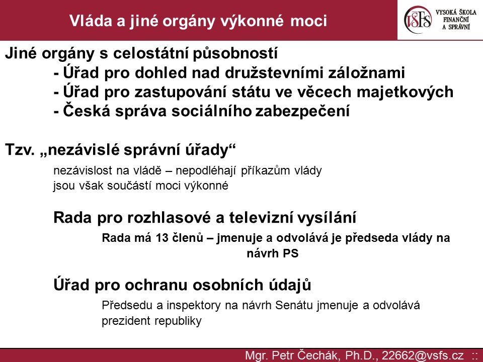 Mgr. Petr Čechák, Ph.D., 22662@vsfs.cz :: Vláda a jiné orgány výkonné moci Jiné orgány s celostátní působností - Úřad pro dohled nad družstevními zálo