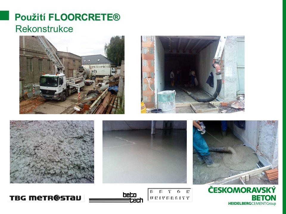 Rekonstrukce FLOORCRETE® Použití FLOORCRETE®
