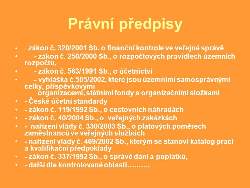 Právní předpisy - zákon č.320/2001 Sb. o finanční kontrole ve veřejné správě - zákon č.
