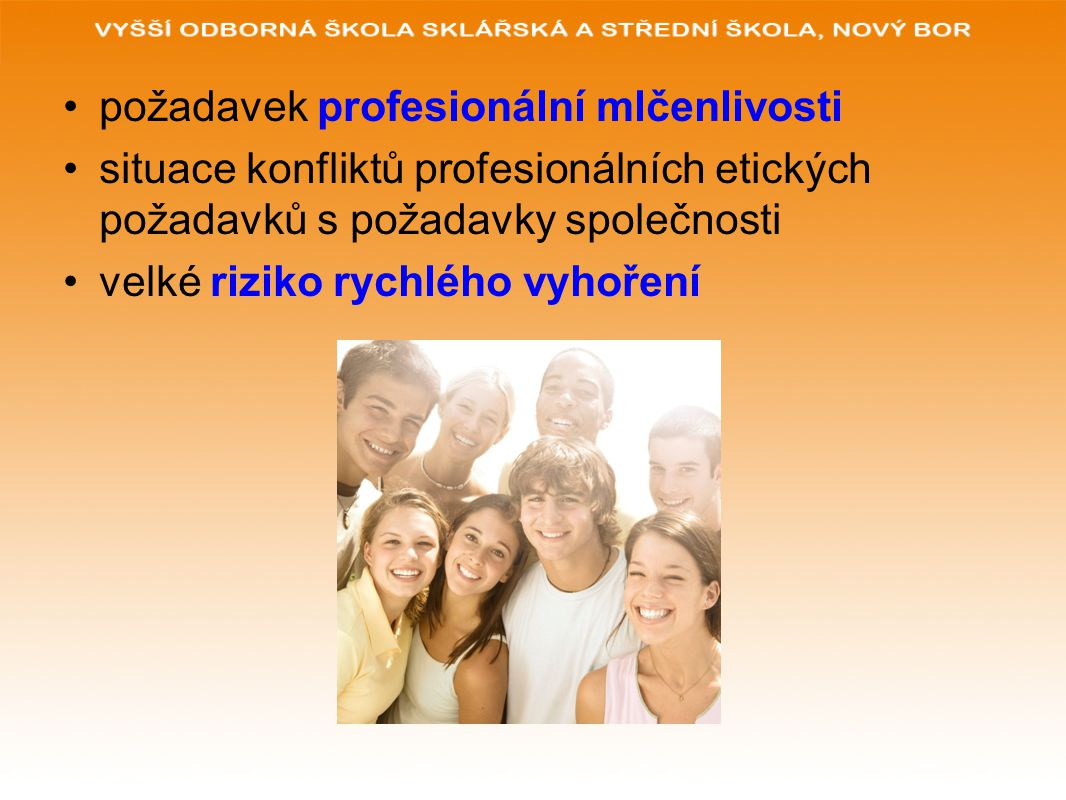 POUŽITÉ ZDROJE: www.glassschool.cz PÁVKOVÁ, J.a kol.: Pedagogika volného času.