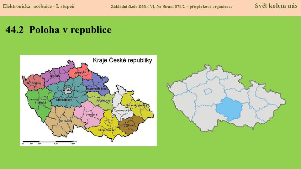 44.3 Sídlo, povrch a vodstvo kraje Elektronická učebnice - I.