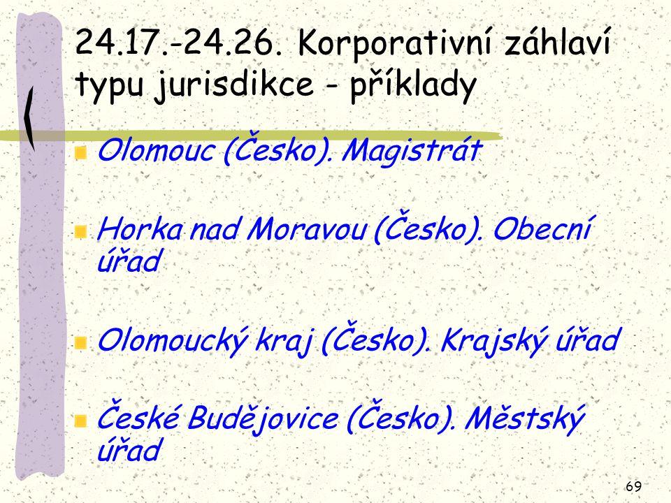 69 24.17.-24.26. Korporativní záhlaví typu jurisdikce - příklady Olomouc (Česko).