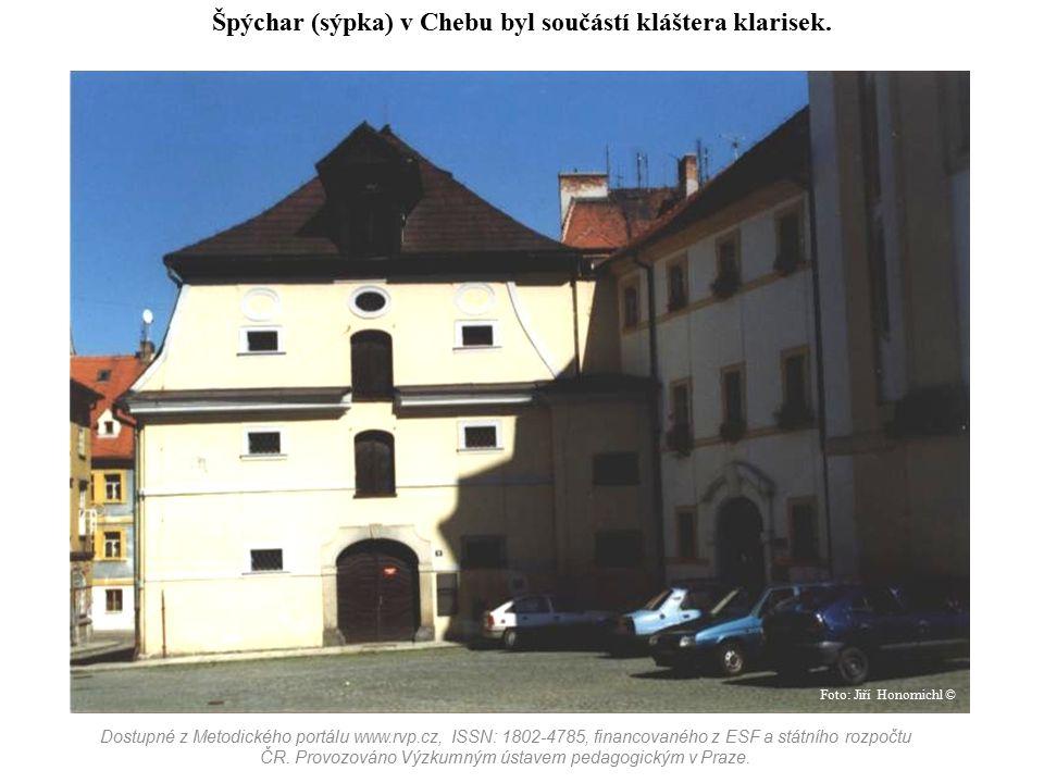 Špýchar (sýpka) v Chebu byl součástí kláštera klarisek. Dostupné z Metodického portálu www.rvp.cz, ISSN: 1802-4785, financovaného z ESF a státního roz