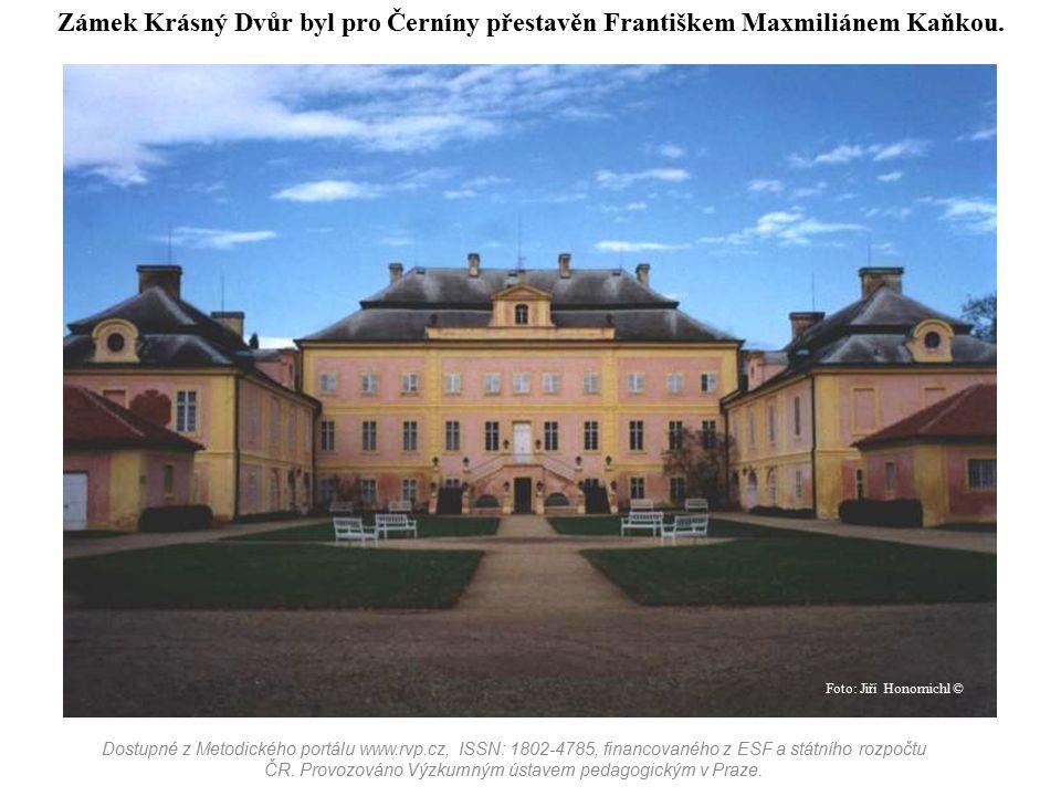 Zámek Krásný Dvůr byl pro Černíny přestavěn Františkem Maxmiliánem Kaňkou. Dostupné z Metodického portálu www.rvp.cz, ISSN: 1802-4785, financovaného z