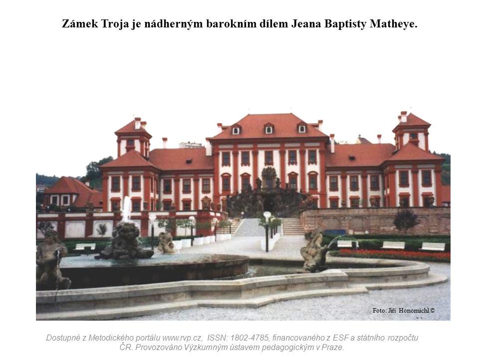Zámek Troja je nádherným barokním dílem Jeana Baptisty Matheye. Dostupné z Metodického portálu www.rvp.cz, ISSN: 1802-4785, financovaného z ESF a stát