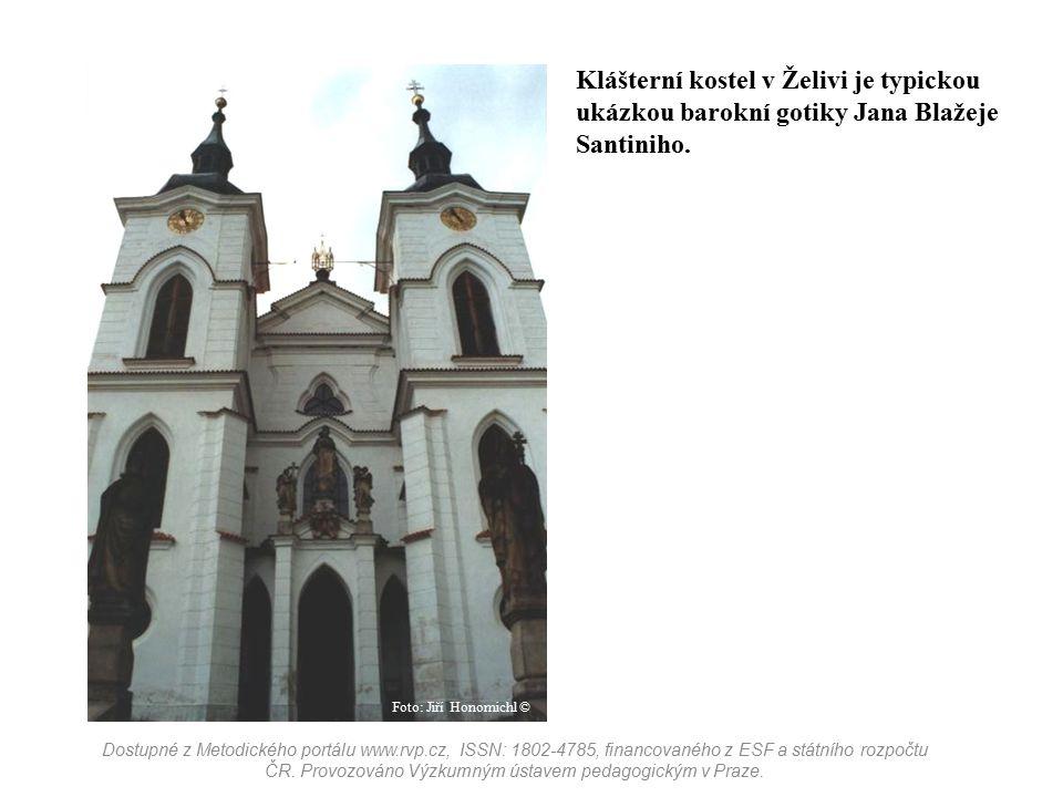Klášterní kostel v Želivi je typickou ukázkou barokní gotiky Jana Blažeje Santiniho. Dostupné z Metodického portálu www.rvp.cz, ISSN: 1802-4785, finan