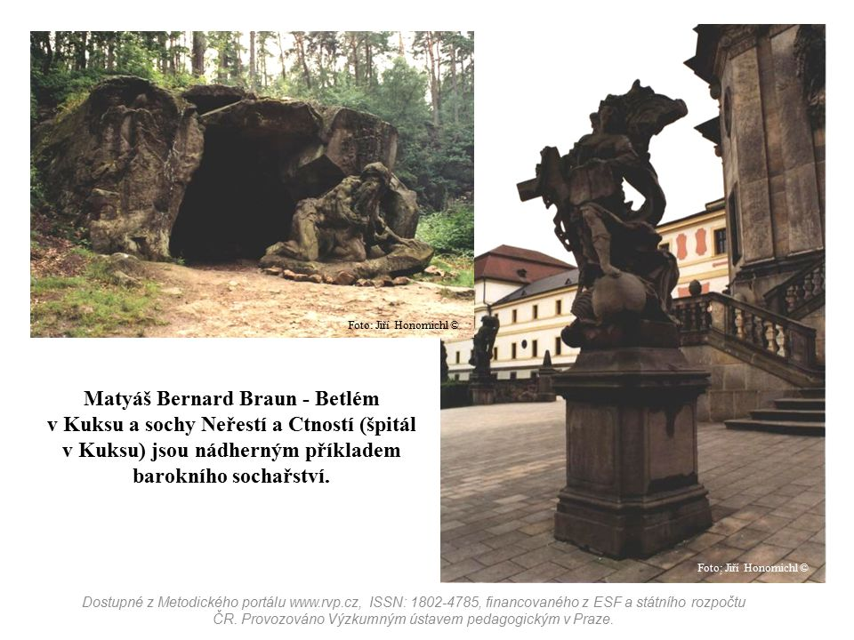 Matyáš Bernard Braun - Betlém v Kuksu a sochy Neřestí a Ctností (špitál v Kuksu) jsou nádherným příkladem barokního sochařství. Foto: Jiří Honomichl ©