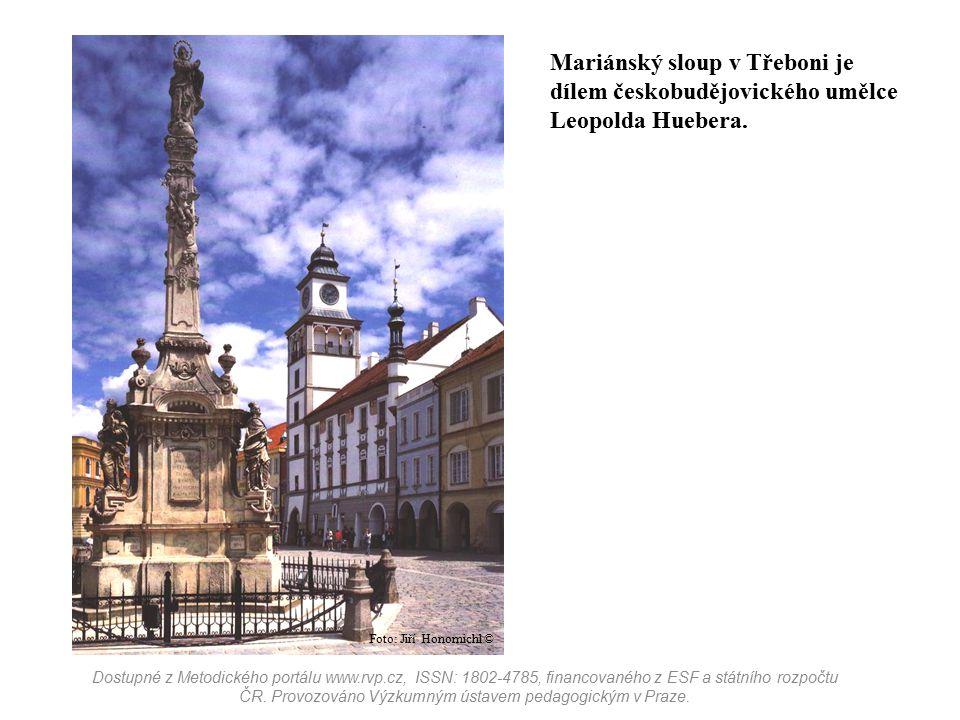 Mariánský sloup v Třeboni je dílem českobudějovického umělce Leopolda Huebera. Dostupné z Metodického portálu www.rvp.cz, ISSN: 1802-4785, financované