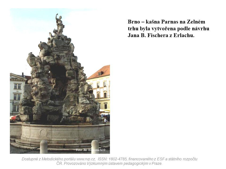 Brno – kašna Parnas na Zelném trhu byla vytvořena podle návrhu Jana B. Fischera z Erlachu. Dostupné z Metodického portálu www.rvp.cz, ISSN: 1802-4785,