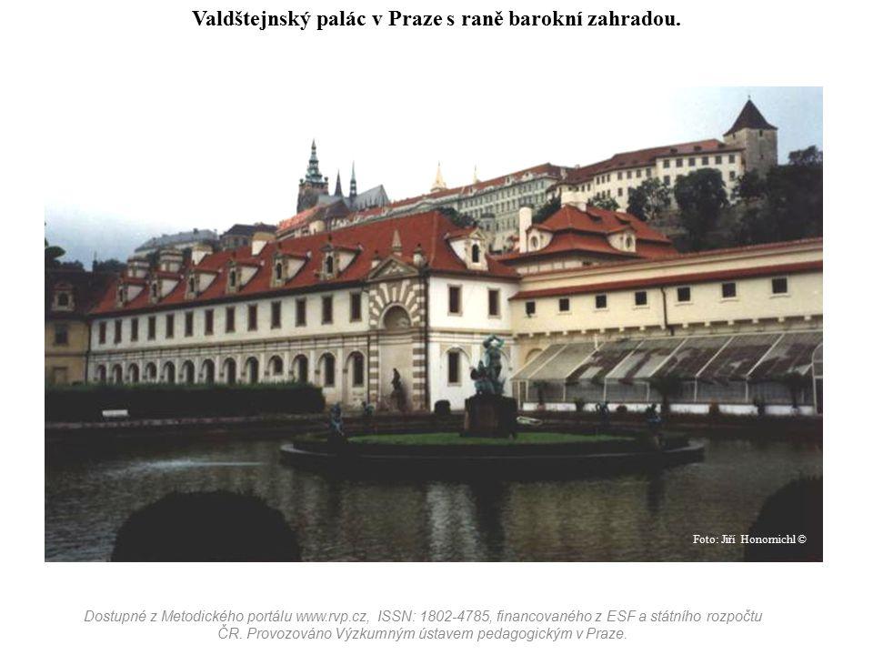 Valdštejnský palác v Praze s raně barokní zahradou. Dostupné z Metodického portálu www.rvp.cz, ISSN: 1802-4785, financovaného z ESF a státního rozpočt