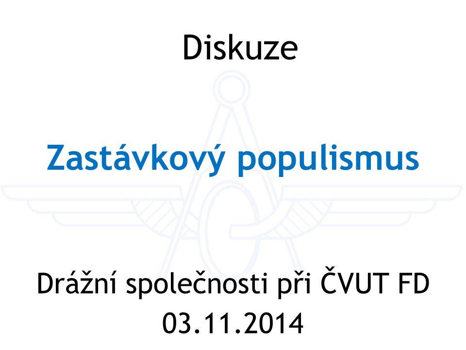 Zastávkový populismus Drážní společnosti při ČVUT FD 03.11.2014 Diskuze