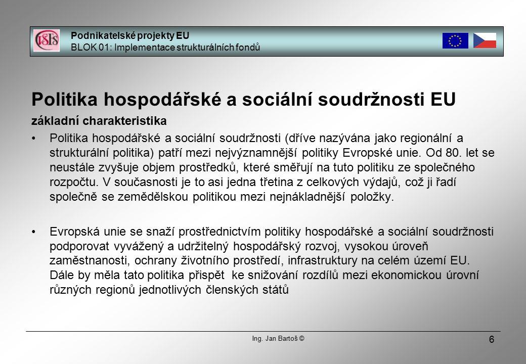 7 Proč by měli předkladatelé projektů v České republice rozumět politice hospodářské a sociální soudržnosti.