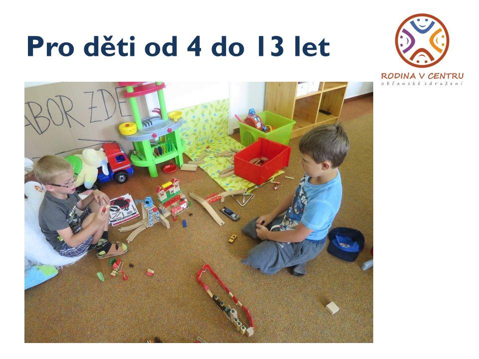 Pro děti od 4 do 13 let
