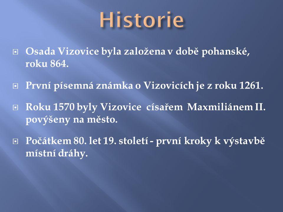  Osada Vizovice byla založena v době pohanské, roku 864.