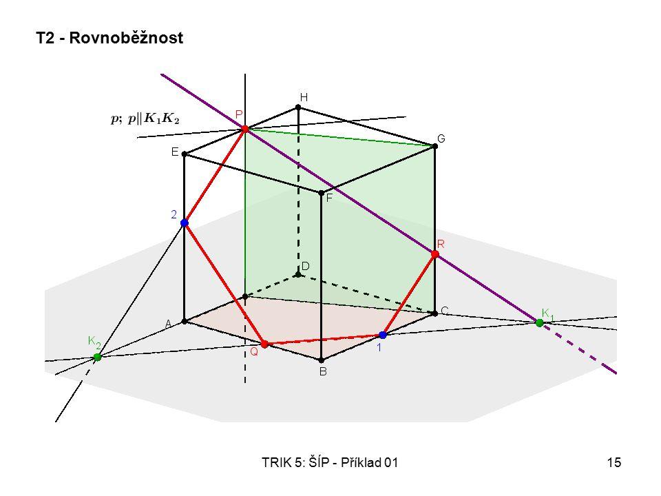 TRIK 5: ŠÍP - Příklad 0115 T2 - Rovnoběžnost