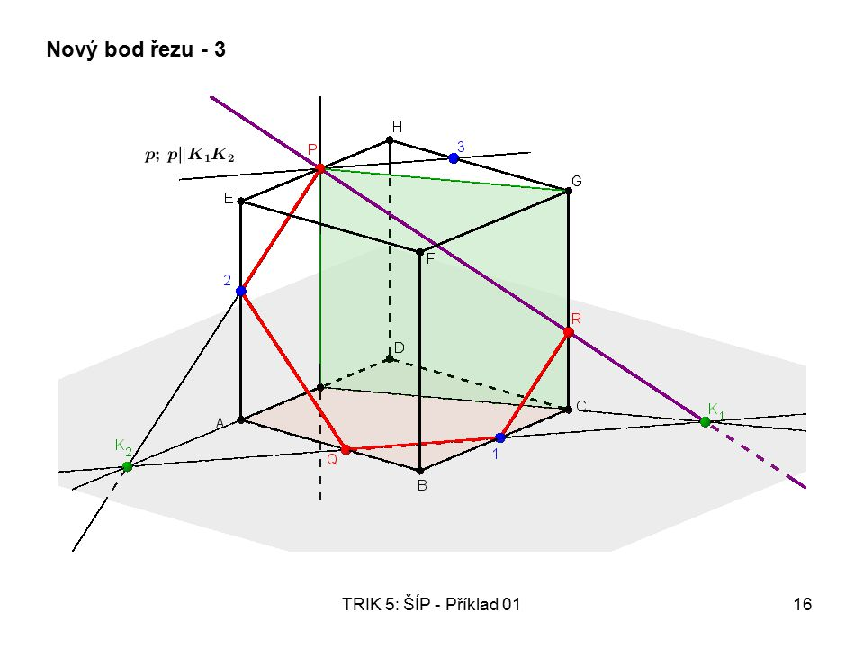 TRIK 5: ŠÍP - Příklad 0116 Nový bod řezu - 3