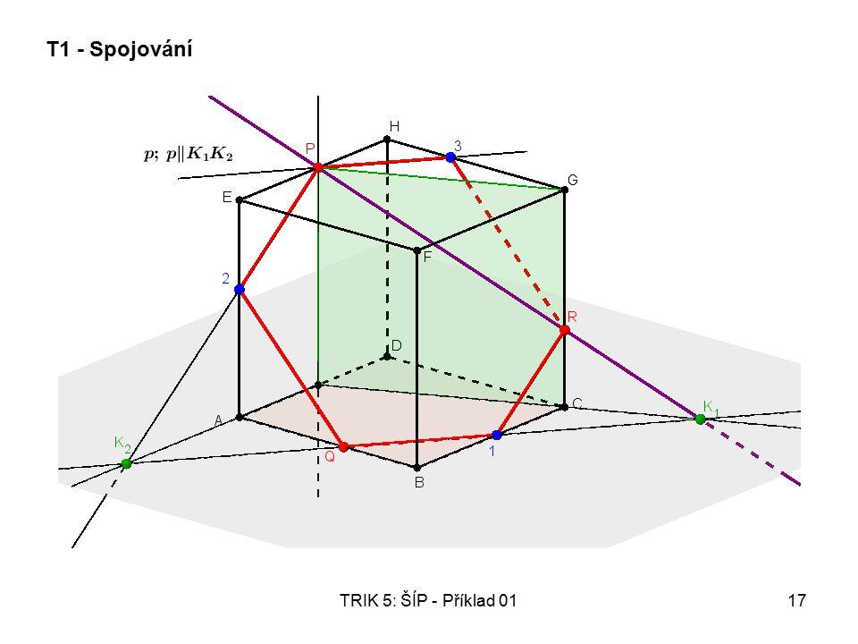 TRIK 5: ŠÍP - Příklad 0117 T1 - Spojování
