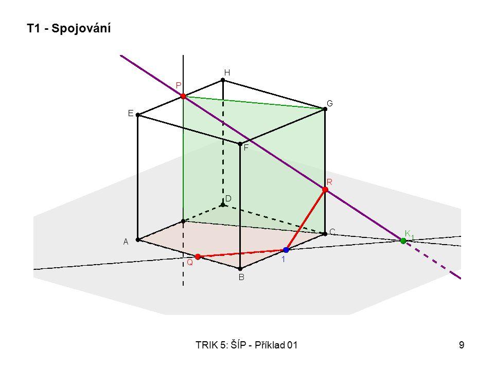 TRIK 5: ŠÍP - Příklad 0110 Kde se QK 1 zapíchne do levé stěny?