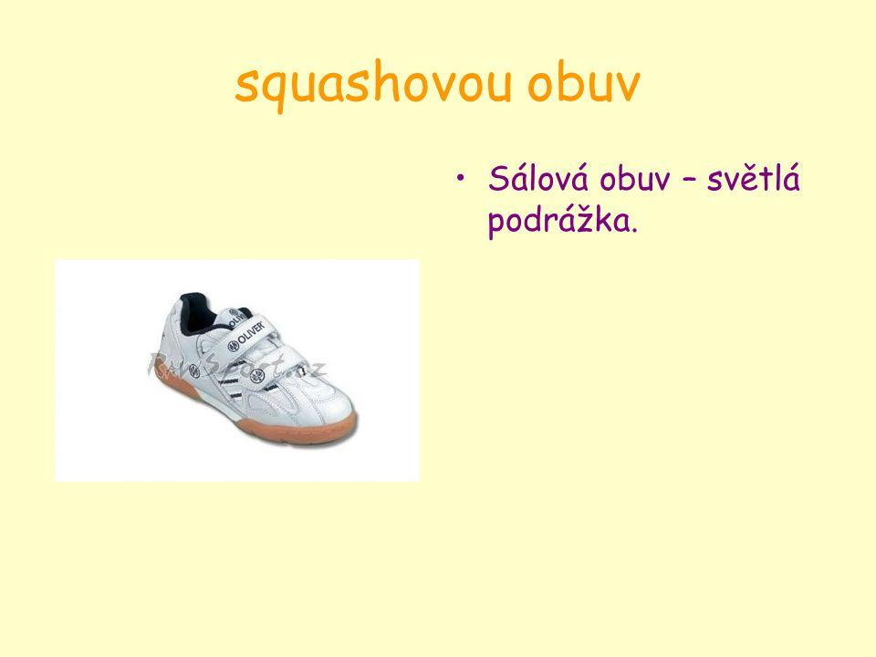 squashovou obuv Sálová obuv – světlá podrážka.