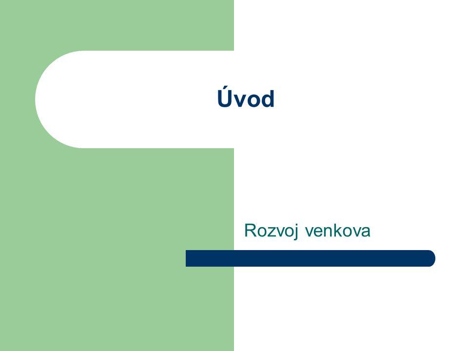 Struktura předmětu 8.března Venkovský prostor z architektonického a urbanistického hlediska 15.