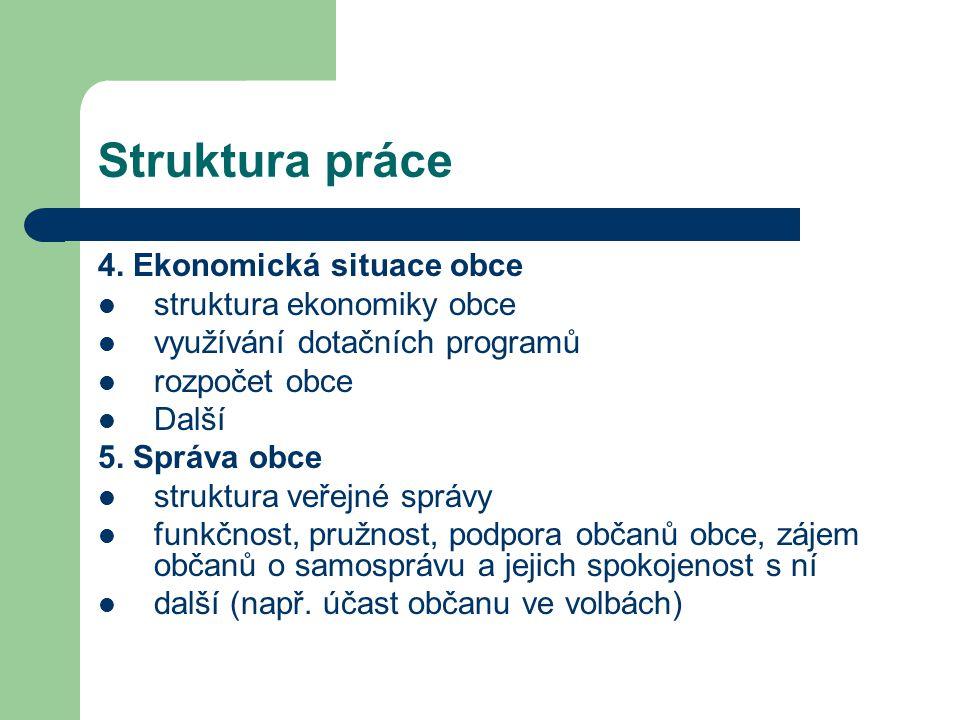 Struktura práce 6.Problémy, bariéry, náměty na zlepšení/ 7.