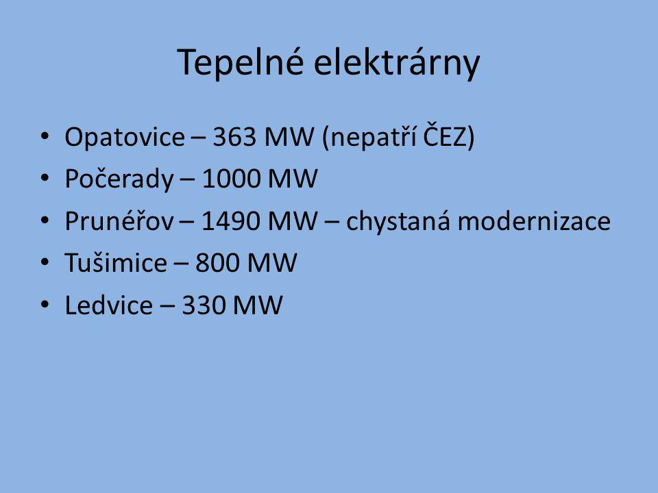 Tepelné elektrárny Opatovice – 363 MW (nepatří ČEZ) Počerady – 1000 MW Prunéřov – 1490 MW – chystaná modernizace Tušimice – 800 MW Ledvice – 330 MW
