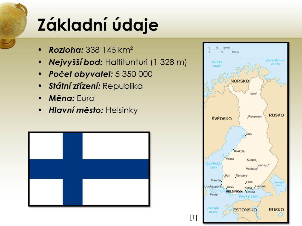 Základní údaje Rozloha: 338 145 km² Nejvyšší bod: Haltitunturi (1 328 m) Počet obyvatel: 5 350 000 Státní zřízení: Republika Měna: Euro Hlavní město: