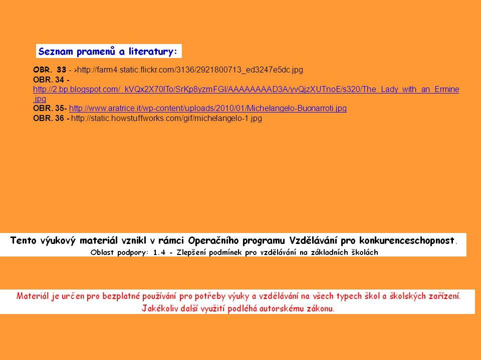 OBR. 33 - > http://farm4.static.flickr.com/3136/2921800713_ed3247e5dc.jpg OBR.