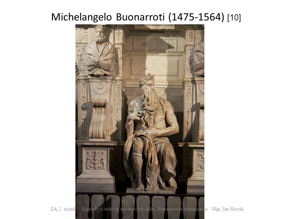 Michelangelo Buonarroti (1475-1564) [10] ZA, 1. ročník / Kapitoly z českých a světových dějin, Renesance a humanismus / Mgr. Jan Slovák