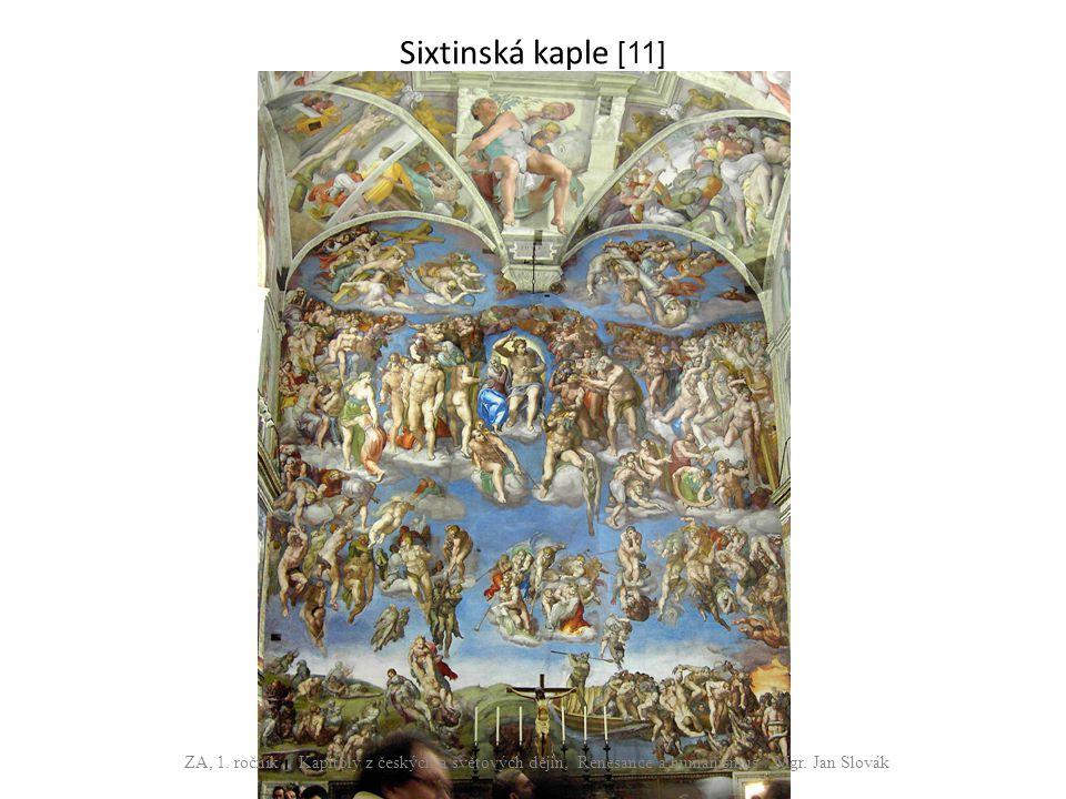 Sixtinská kaple [11] ZA, 1. ročník / Kapitoly z českých a světových dějin, Renesance a humanismus / Mgr. Jan Slovák