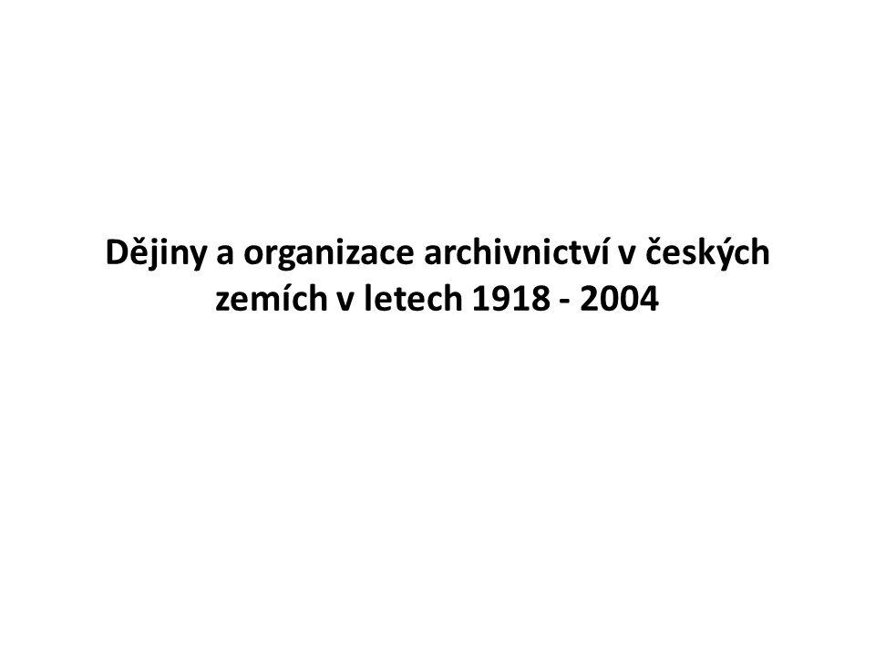 1/ Období let 1918 - 1945 - 20.11. 1918: tzv. archivní anketa = porada ved.