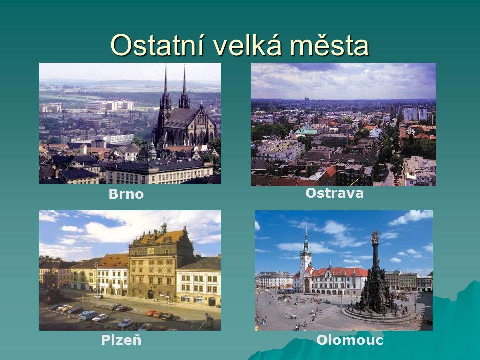 Ostatní velká města Brno Ostrava PlzeňOlomouc