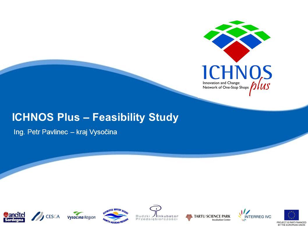 ICHNOS Plus – Feasibility Study Ing. Petr Pavlinec – kraj Vysočina