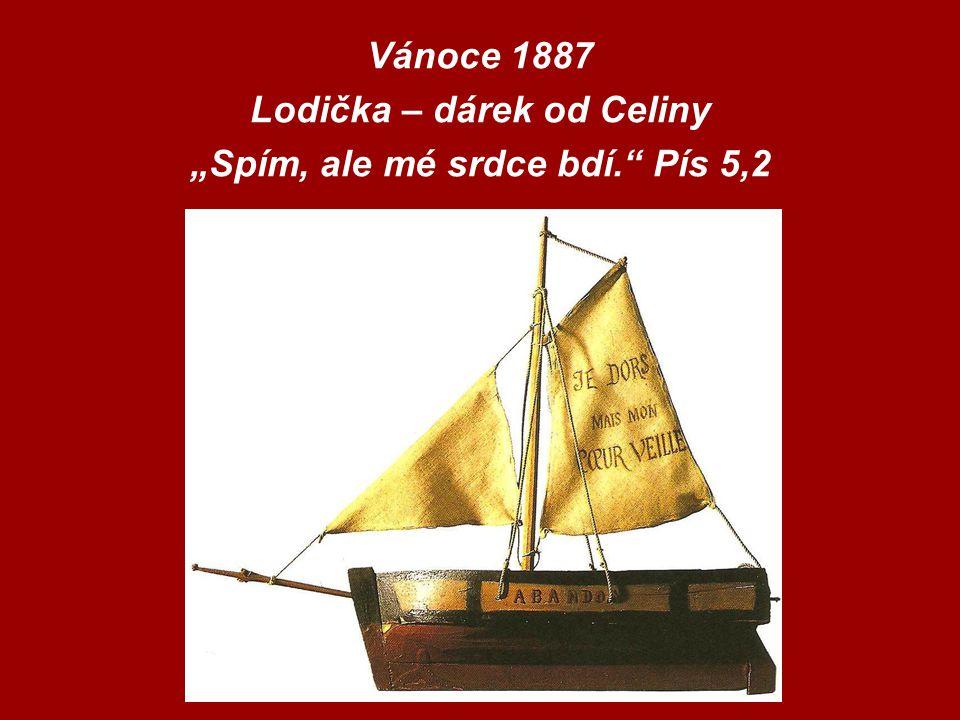 """Vánoce 1887 Lodička – dárek od Celiny """"Spím, ale mé srdce bdí. Pís 5,2"""