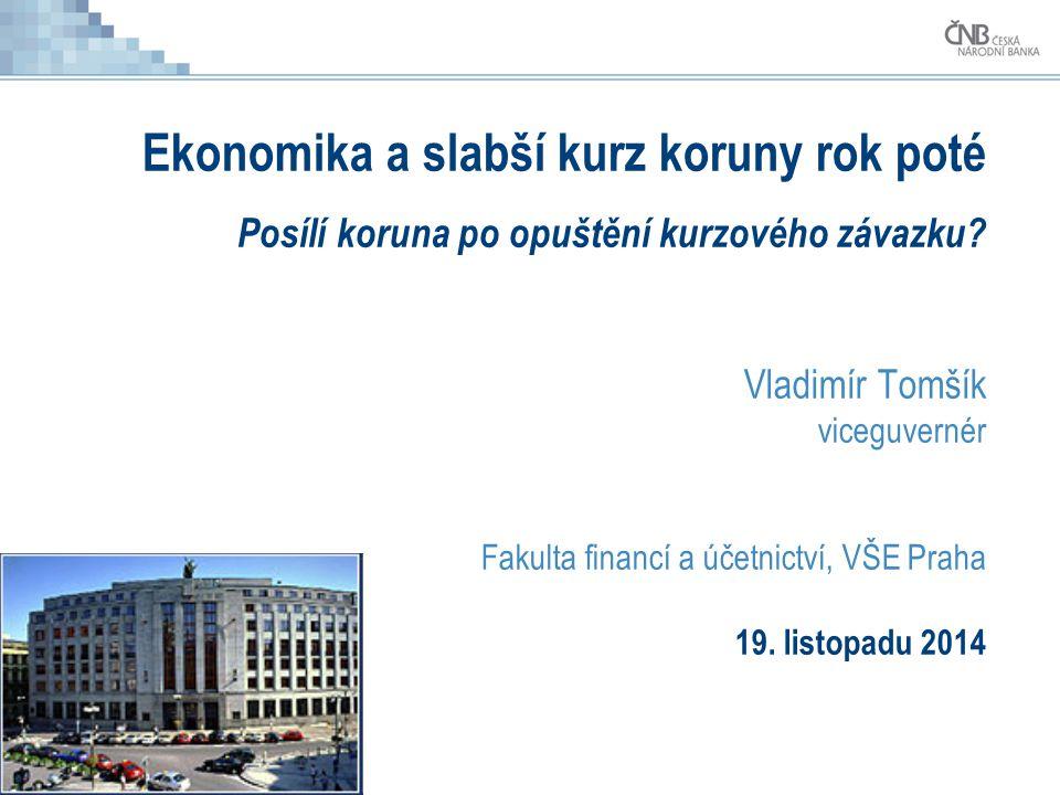 Ekonomika a slabší kurz koruny rok poté Posílí koruna po opuštění kurzového závazku.