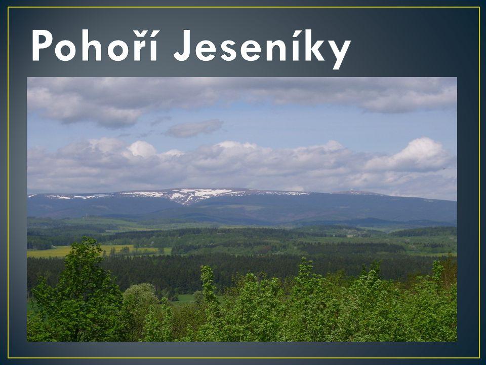  Nízký Jeseník  Hrubý Jeseník  nejvyšší hora je Praděd (1491 m n.
