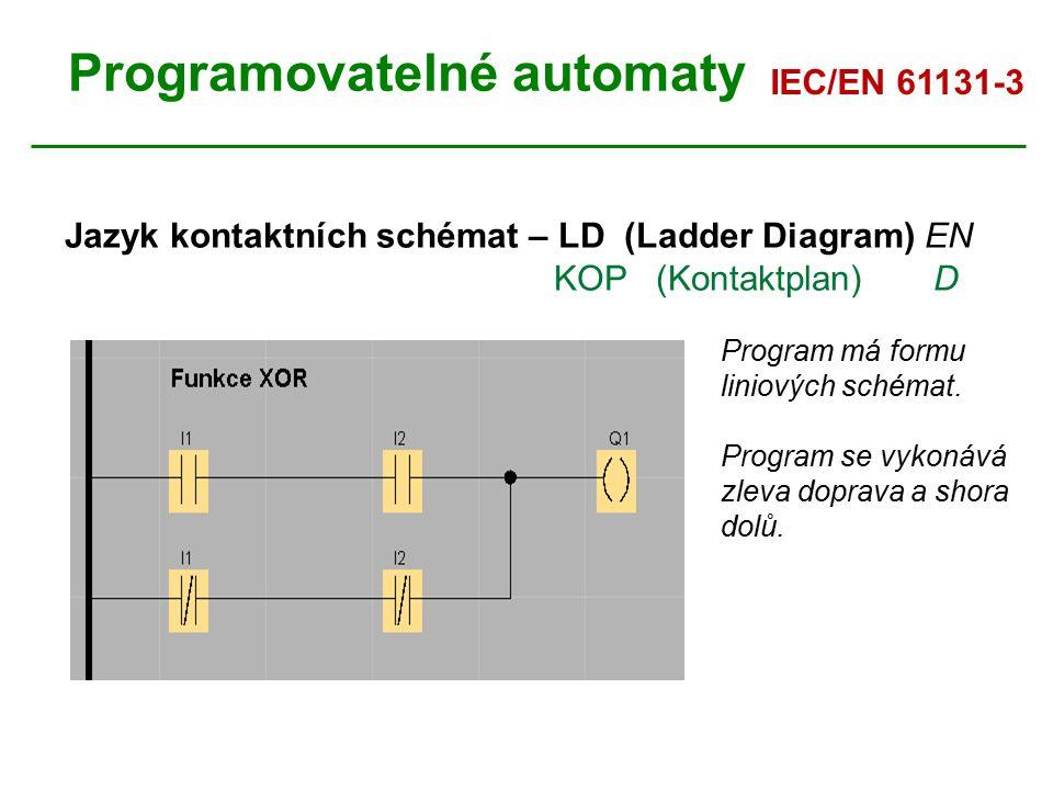 Programovatelné automaty Jazyk kontaktních schémat – LD (Ladder Diagram) EN KOP (Kontaktplan) D Program má formu liniových schémat. Program se vykonáv