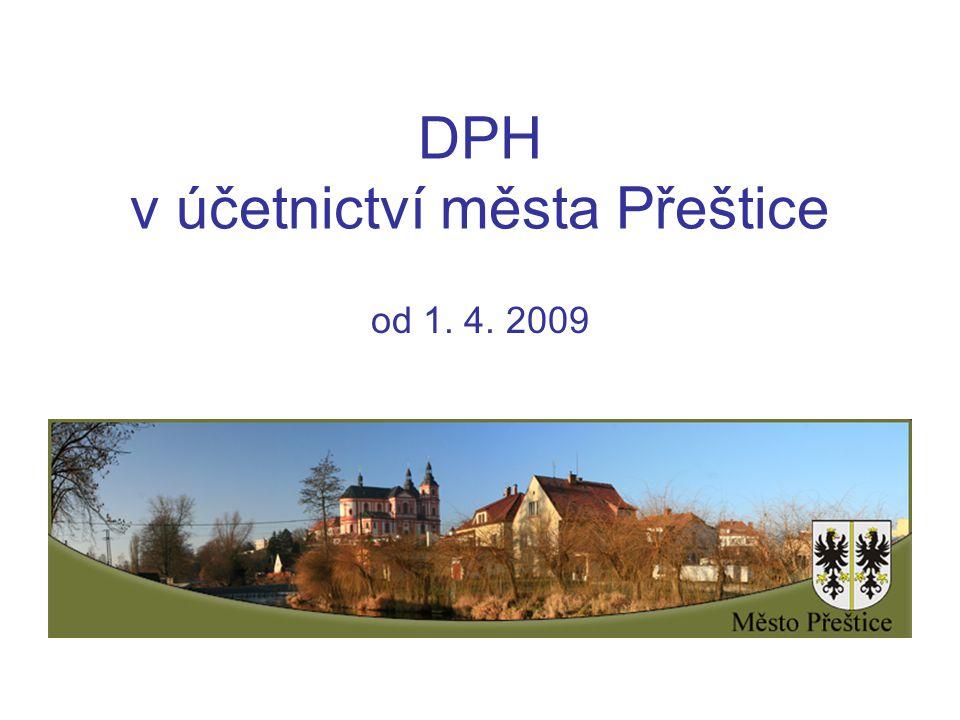 DPH v účetnictví města Přeštice od 1. 4. 2009