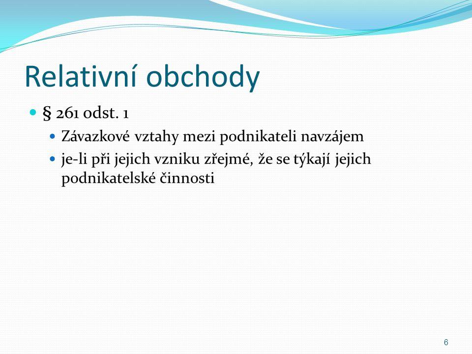 Relativní obchody § 261 odst.