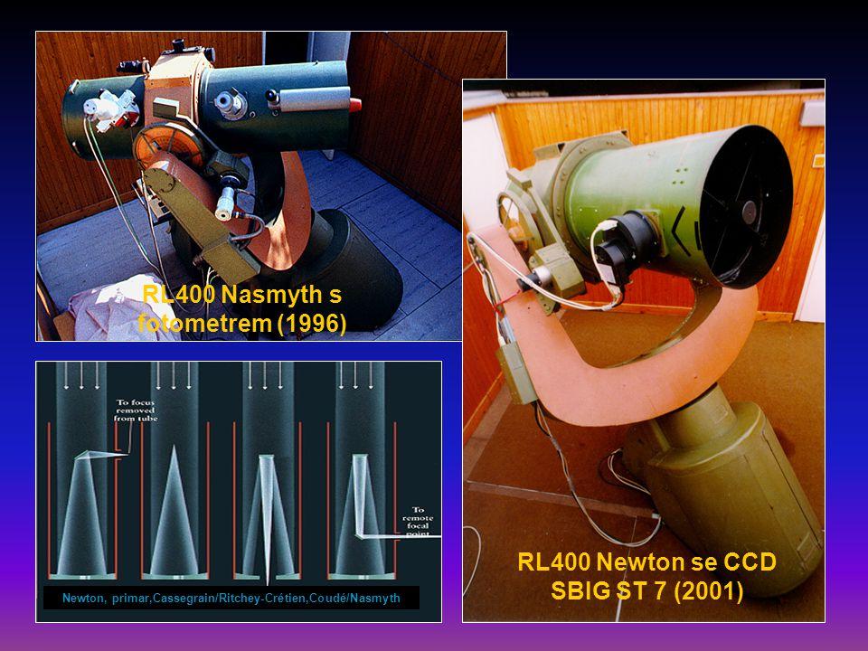 RL400 Nasmyth s fotometrem (1996) RL400 Newton se CCD SBIG ST 7 (2001) Newton, primar,Cassegrain/Ritchey-Crétien,Coudé/Nasmyth