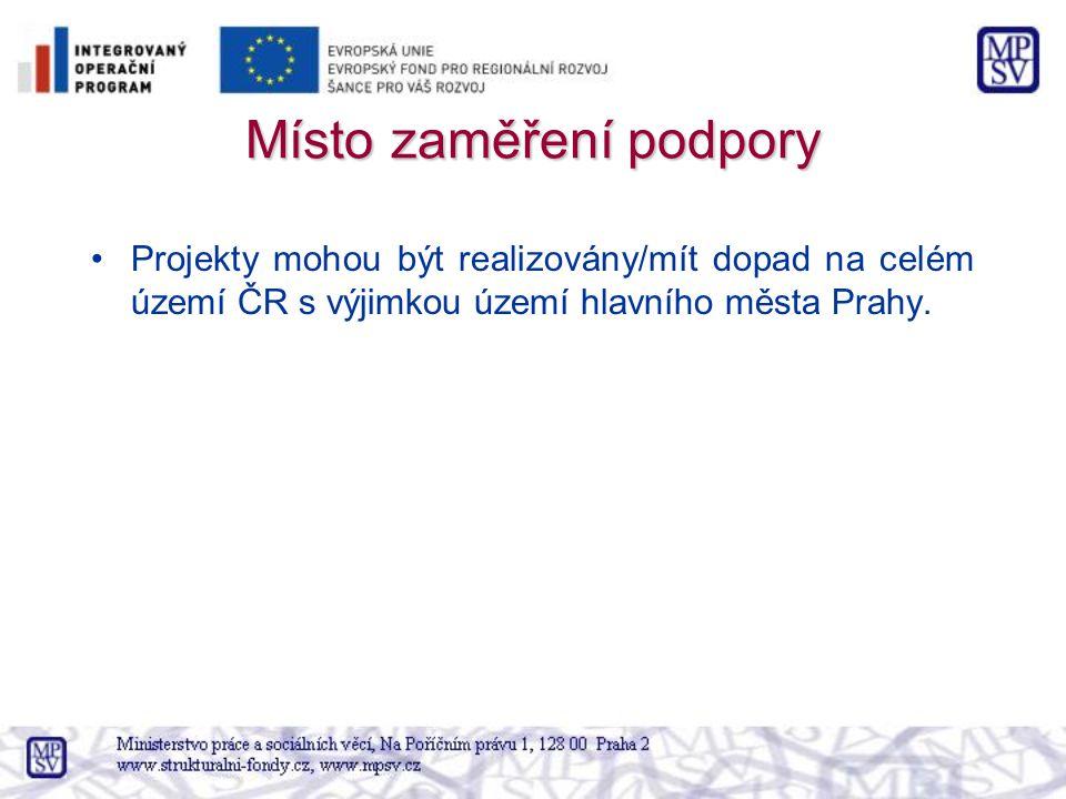 Místo zaměření podpory Projekty mohou být realizovány/mít dopad na celém území ČR s výjimkou území hlavního města Prahy.