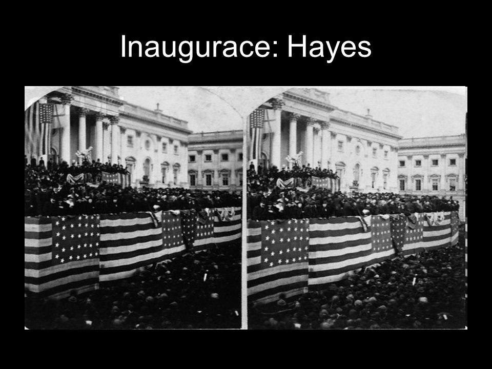 Inaugurace: Hayes