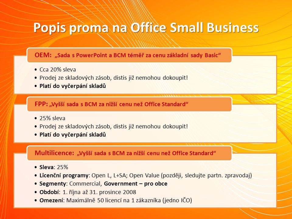 Popis proma na Office Small Business Cca 20% sleva Prodej ze skladových zásob, distis již nemohou dokoupit.
