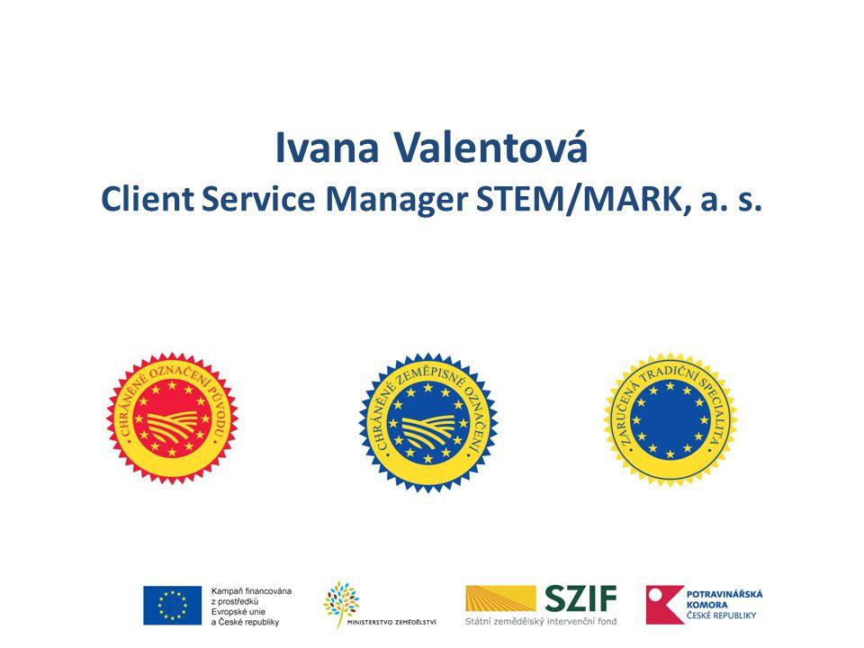 Ivana Valentová Client Service Manager STEM/MARK, a. s.